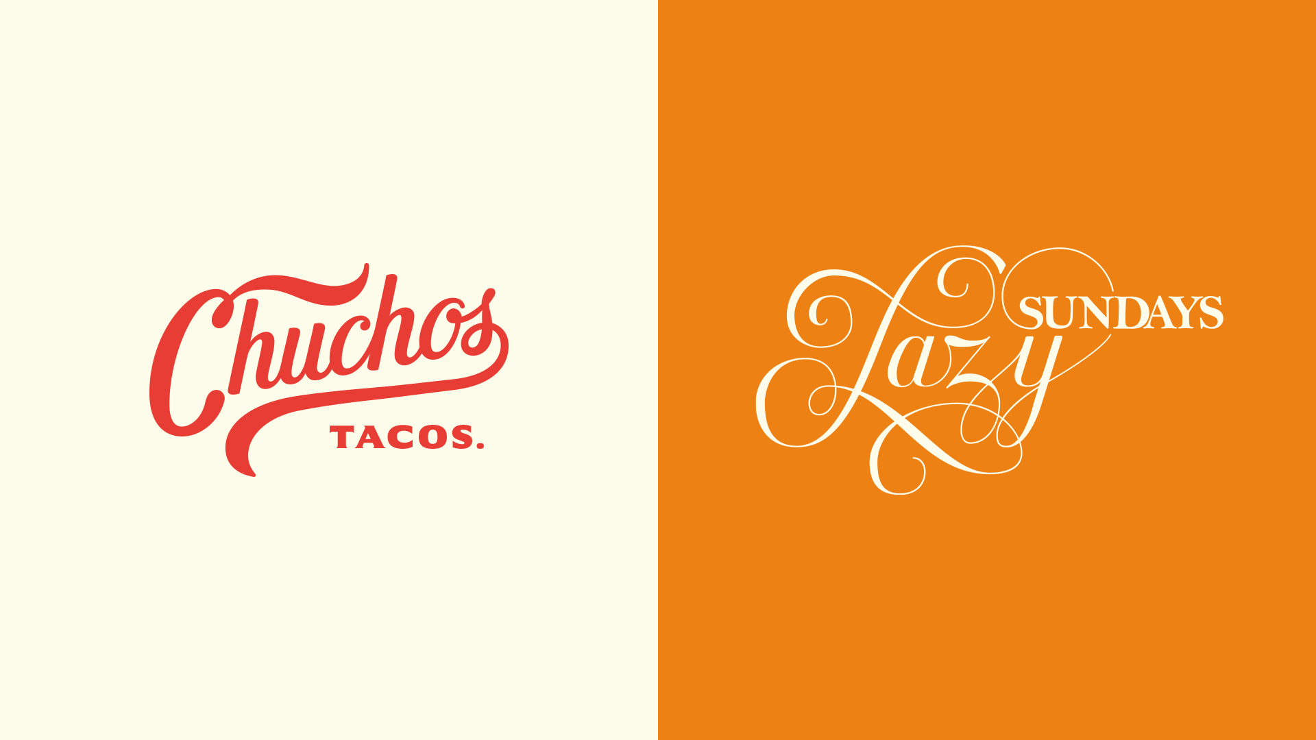 Hand Lettering by Jack Gudgin - Chuchos Tacos logo and Lazy Sundays lettering